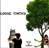 Loose Chicks